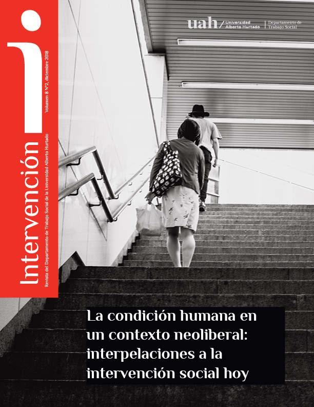 Revista Intervención - La condición humana en un contexto neoliberal: interpelaciones a la intervención social hoy